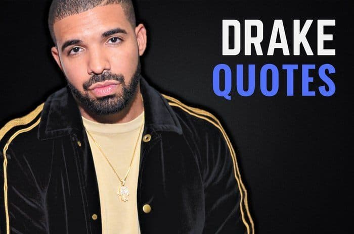 30 amazing drake quotes that inspire people to succeed for Thedrake