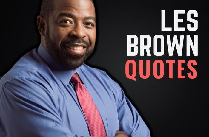 The Best Les Brown Quotes