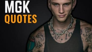The Best MGK Quotes