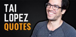 The Best Tai Lopez Quotes