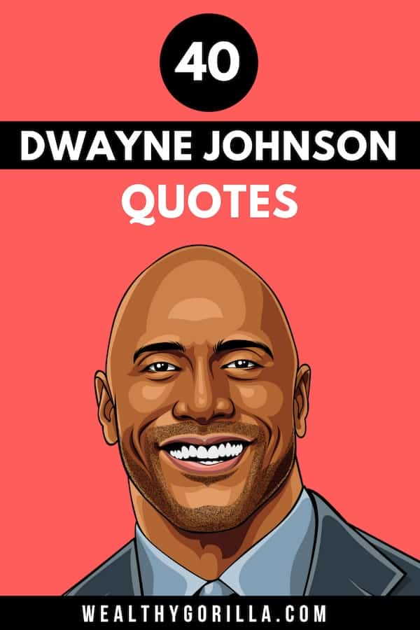 40 Dwayne Johnson Quotes Pin