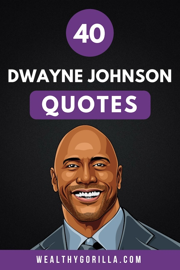 40 Dwayne Johnson Quotes Pin 2