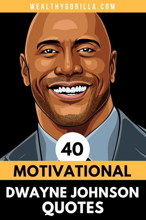 40 Dwayne Johnson Quotes Pin 3
