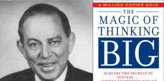 31 David J Schwartz Quotes (The MAgic of Thinking Big)