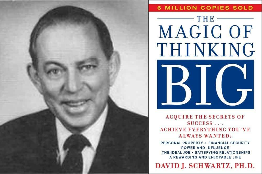 31 David J Schwartz Quotes The Magic Of Thinking Big Wealthy Gorilla