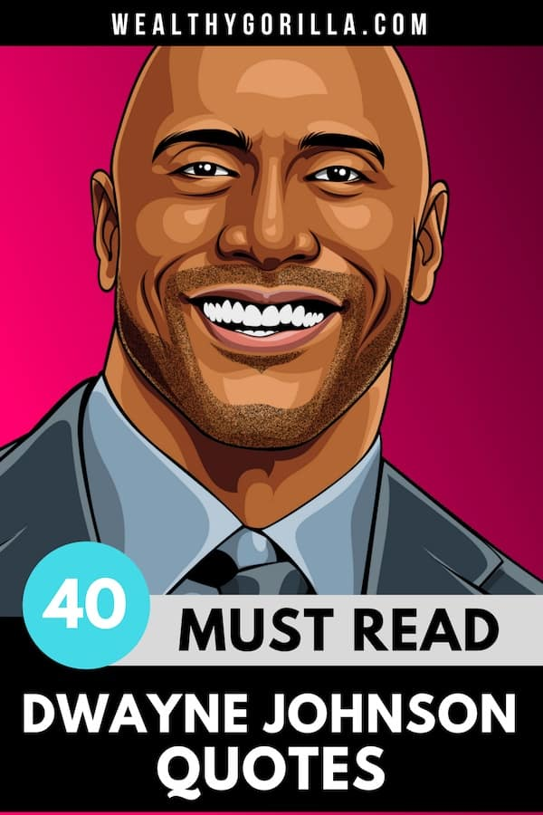 40 Dwayne Johnson Quotes Pin 5