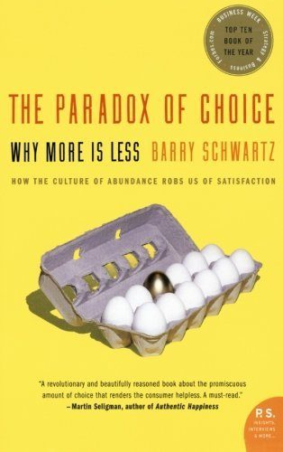 The Paradox of Choice - Best Psychology Books
