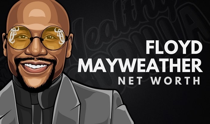 Floyd Mayweather's Net Worth