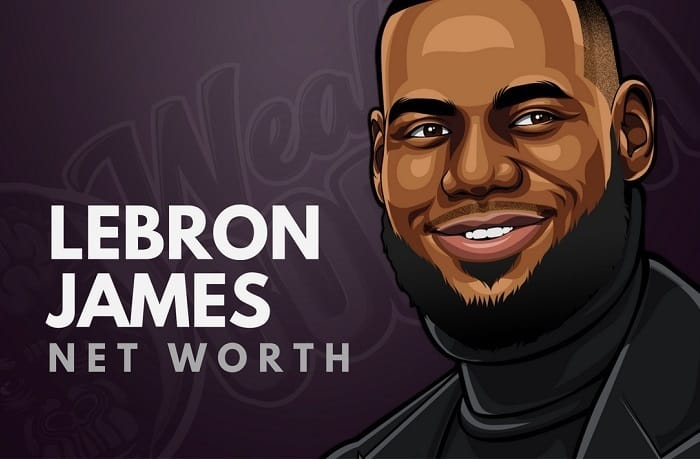 new concept 7e6f5 ae41e LeBron James Net Worth