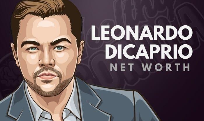 Leonardo DiCaprio's Net Worth