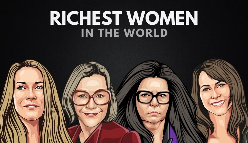 The 30 Richest Women in the World