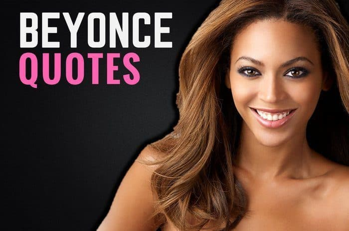 Ordinaire 20 Motivational Beyonce Quotes About Life