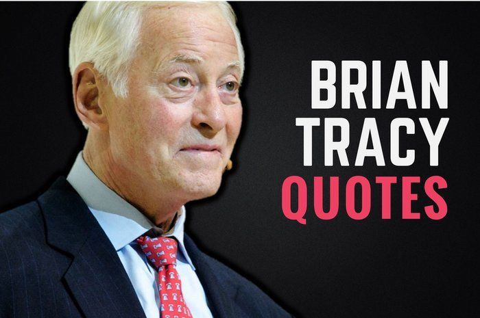33 Incredibly Motivational Brian Tracy Quotes