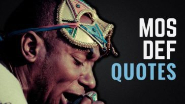 The Best Mos Def Quotes