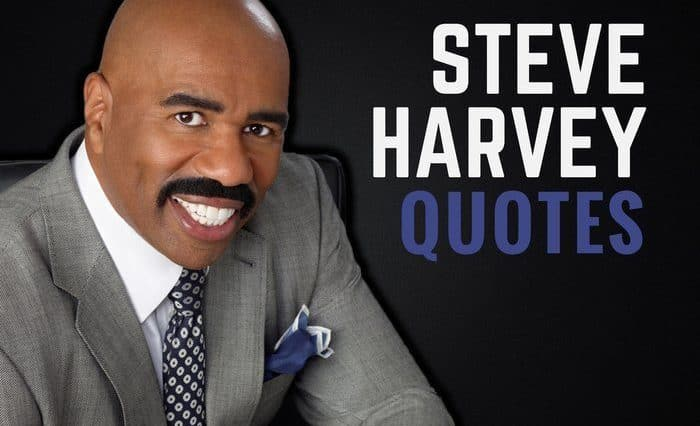 The Best Steve Harvey Quotes