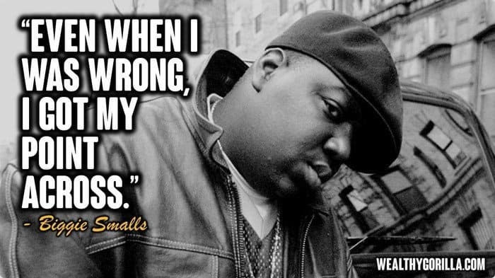 27 Best Biggie Smalls Quotes And Sayings | Wealthy Gorilla