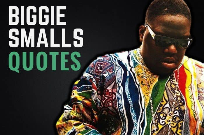 27 Best Biggie Smalls Quotes And Sayings