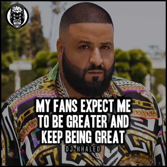 Favorite DJ Khaled Quotes (2)
