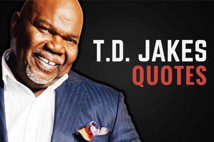 60 TD Jakes Quotes On Fear Destiny Letting Go Wealthy Gorilla Interesting T D Jakes Quotes