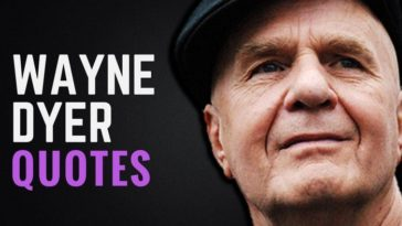 Dr. Wayne Dyer Quotes