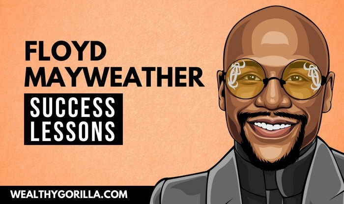 Floyd Mayweather's Success Lessons