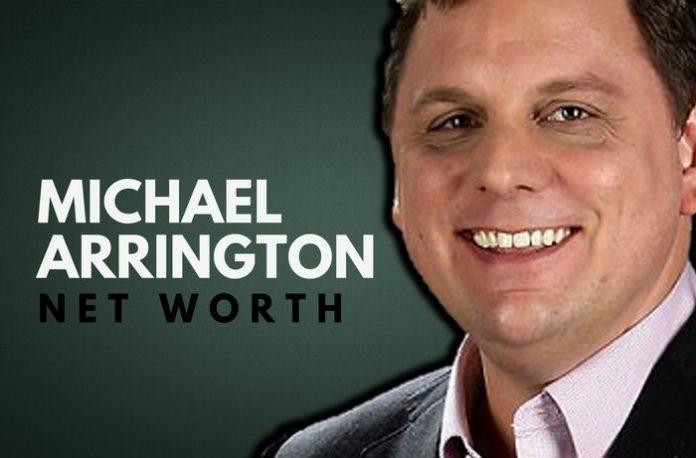 Michael Arrington Net Worth