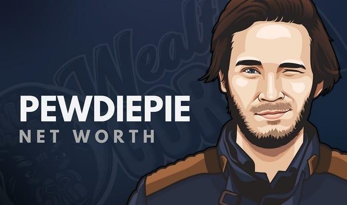 PewDiePie's Net Worth
