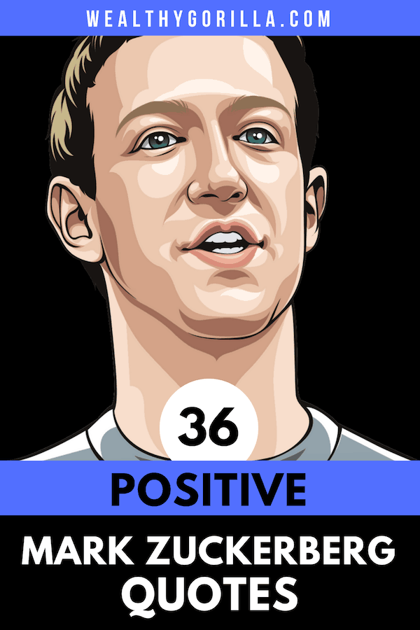 36 Mark Zuckerberg Quotes Pin 1