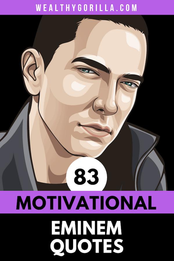 83 Eminem Quotes Pin