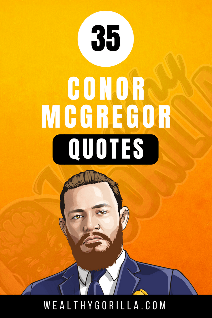 35 Conor McGregor Quotes 3