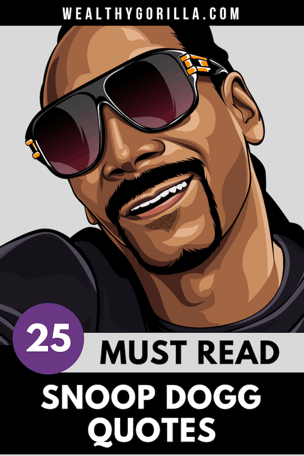 25 Snoop Dogg Quotes 4