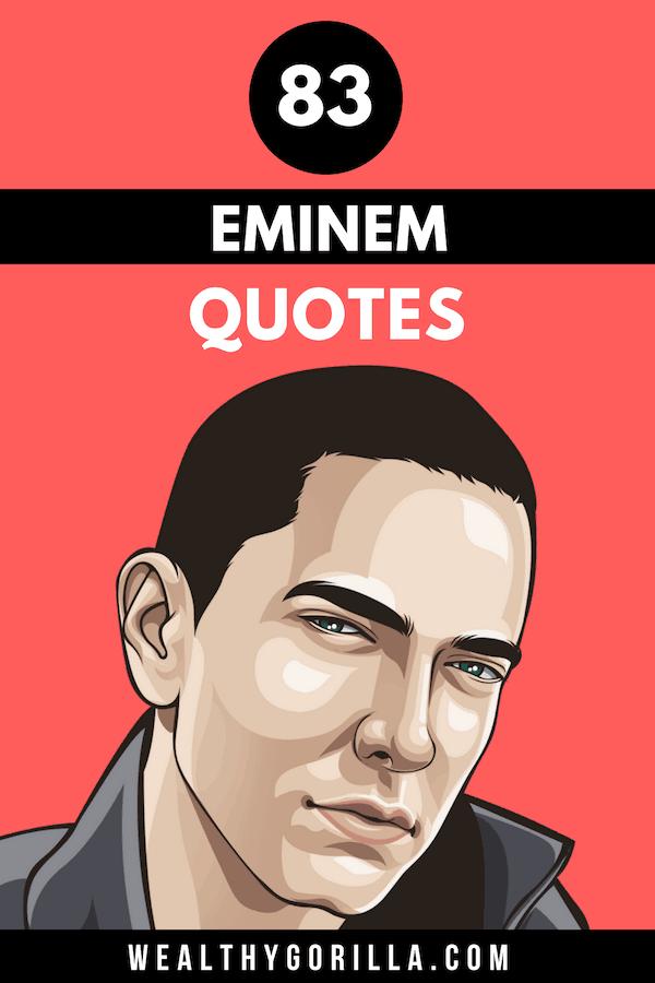 83 Eminem Quotes Pin 5