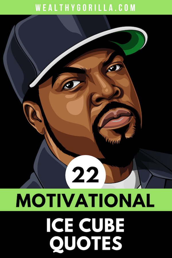 22 Ice Cube Quotes 2