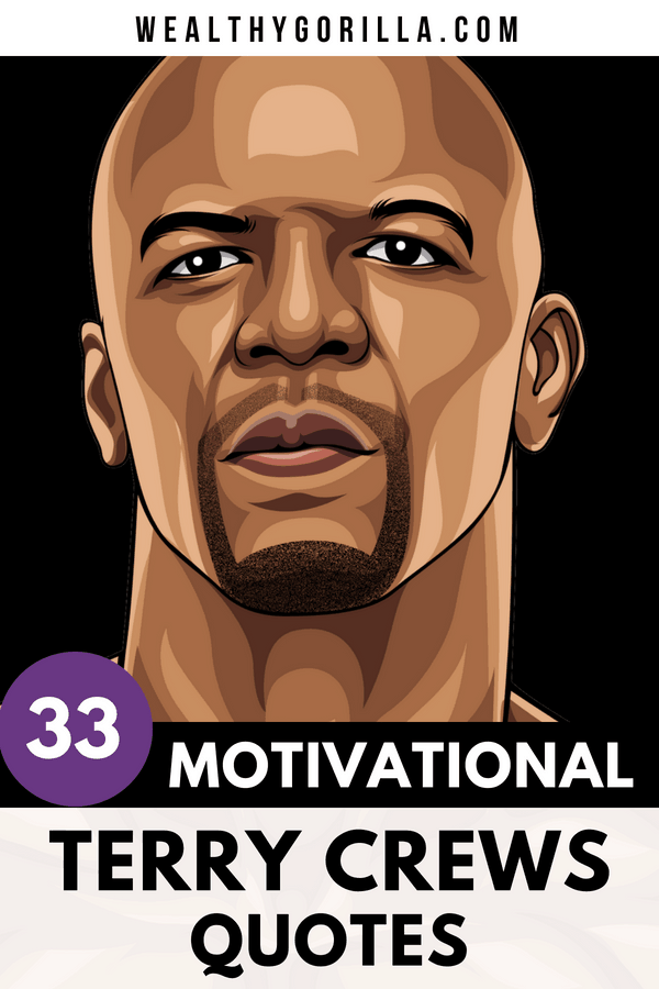 Terry Crews Quotes Pin 3