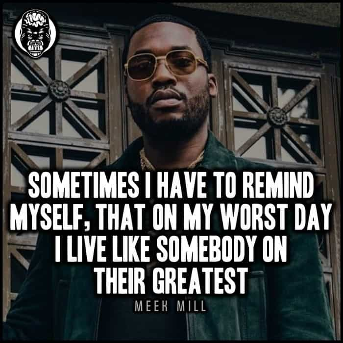 Favorite Meek Mill Quotes (2)