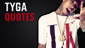 The Best Tyga Quotes