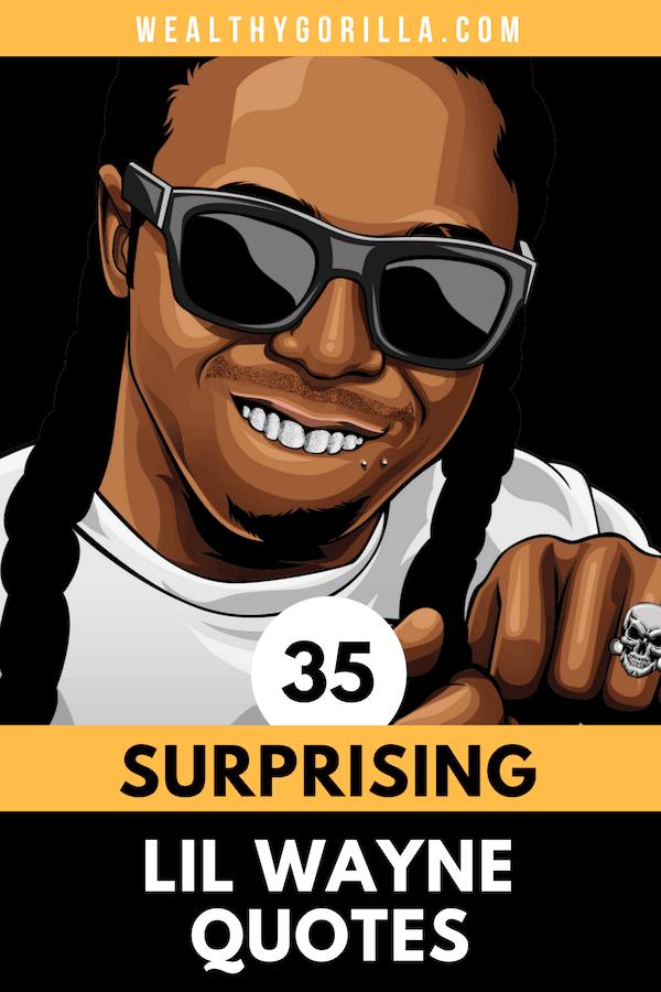 35 Lil Wayne Quotes 1