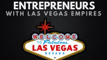 6 Billionaire Entrepreneurs That Built Las Vegas Empires