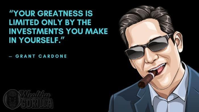 Best Grant Cardone Quotes 4