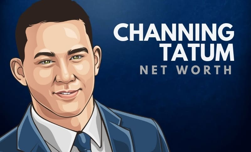Channing Tatum's Net Worth