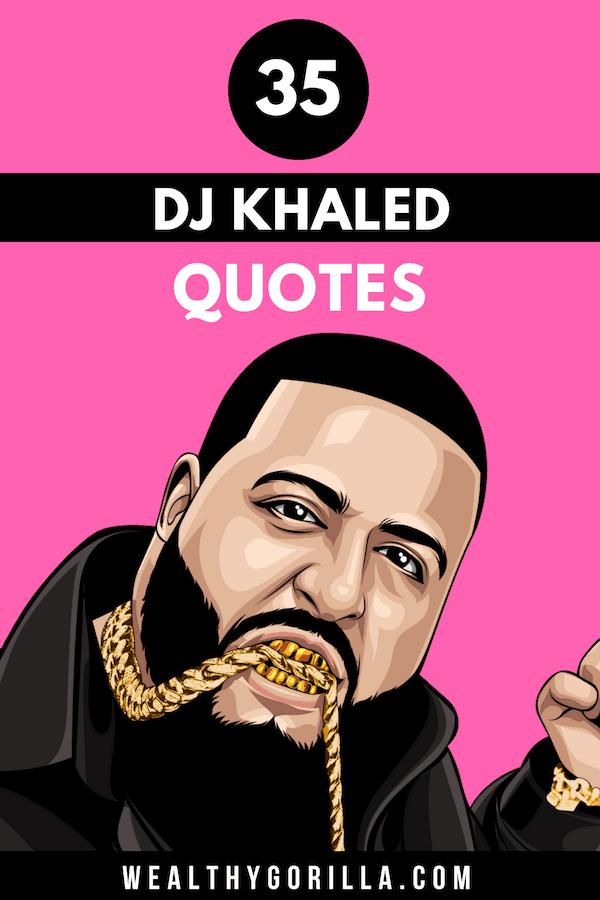 35 DJ Khaled Quotes 1