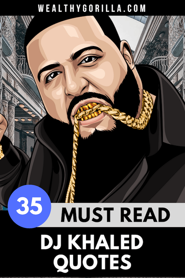 35 DJ Khaled Quotes 4