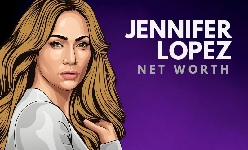 Jennifer Lopez's Net Worth