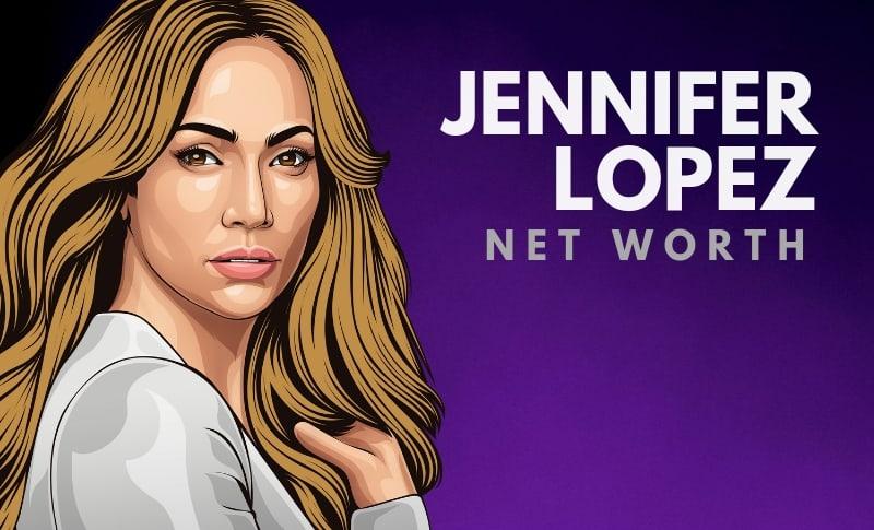 Jennifer Lopez's Net Worth
