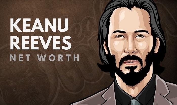 Keanu Reeves' Net Worth