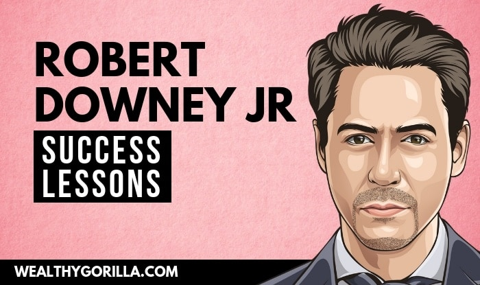 Robert Downey Jr's Success Lessons