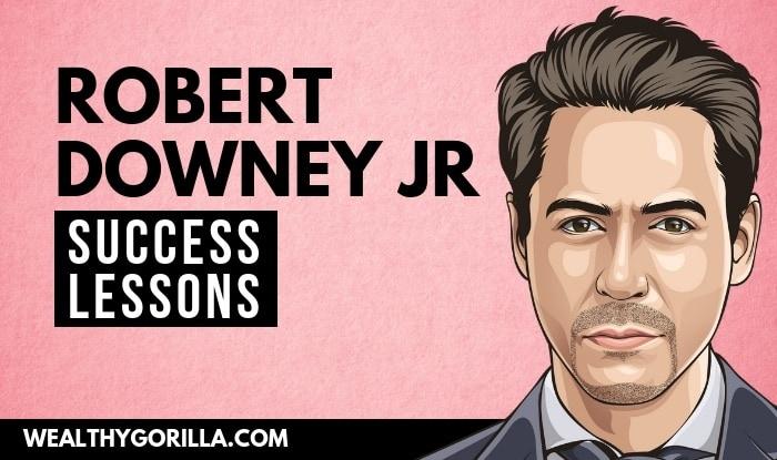 Robert Downey Jr's Success Lessons