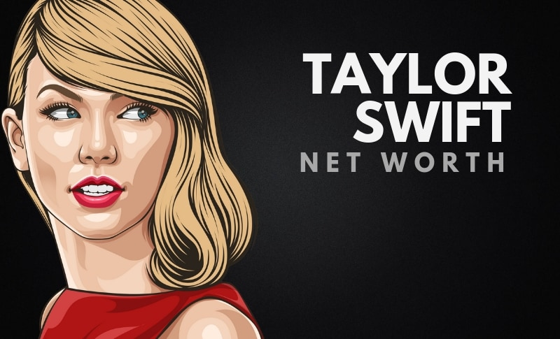 Taylor Swift's Net Worth