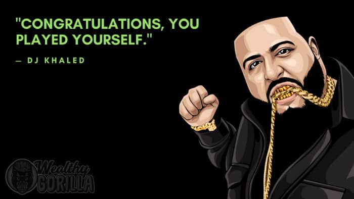 40 Funny DJ Khaled Quotes To Brighten Your Day Wealthy Gorilla Gorgeous Dj Khaled Quotes