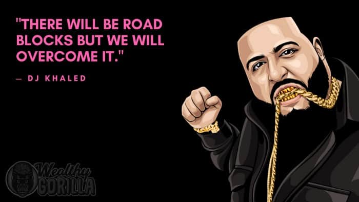 Best DJ Khaled Quotes (4)
